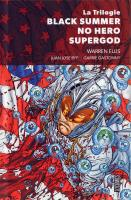 La Trilogie Black SUmmer / No Hero / Supergod